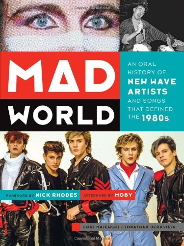 mad-world-an-oral-history-of-new-wave-artists-and-songs-that-defined-the-1980s