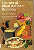 The Art of West African Cooking