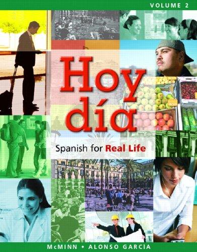 Hoy día: Spanish for Real Life, Volume 2 (Hoy día: Spanish for Real Life Series)