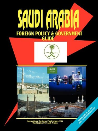Download Saudi Arabia Foreign Policy and Government Guide PDF