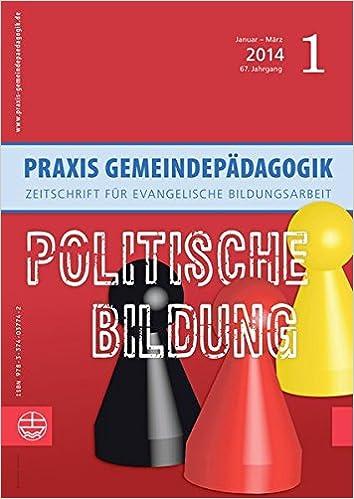 Politische Bildung (Praxis Gemeindepadagogik) (German Edition)