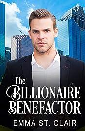 The Billionaire Benefactor: A Clean Billionaire Romance (The Billionaire Surprise Book 3)