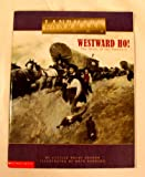 img - for Westward Ho! The Story of the Pioneers book / textbook / text book