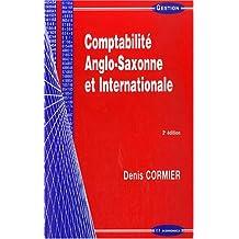 Comptabilite Anglo-saxonne et Internationale 2e Ed.