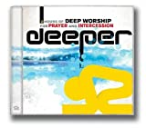 Deeper: Deep Worship for Prayer and Intercession