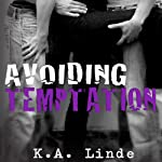 Avoiding Temptation | K. A. Linde