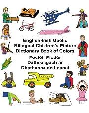 English-Irish Gaelic Bilingual Children's Picture Dictionary Book of Colors Foclóir Pictiúr Dátheangach ar Dhathanna do Leanaí