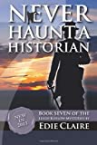 Never Haunt a Historian, Edie Claire, 1484905695