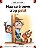 """Afficher """"Max se trouve trop petit"""""""
