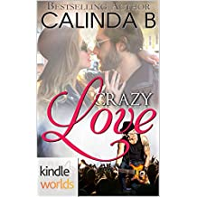 The Remingtons: Crazy Love (Kindle Worlds)