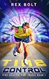free kindle travel books - Time Control (Pike Gillette Time Travel Book 1)