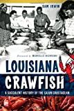 Louisiana Crawfish, Sam Irwin, 1626192367