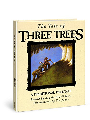 (The Tale of Three Trees: A Traditional Folktale)