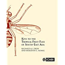Keys to the Tropical Fruit Flies (Tephritidae: Dacinae) of South-East Asia: Indomalaya to North-West Australasia