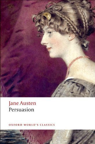 Persuasion (Oxford World's Classics) by Austen, Jane published by Oxford University Press, USA (2008)
