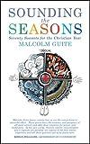 Sounding the Seasons: Seventy sonnets for Christian year