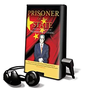 Prisoner of the State: The Secret Journal of Premier Zhao Ziyang, Library Edition (1616375086) | Amazon Products