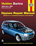 Holden Barina Australian Automotive Repair Manual: 1994 to 1997 (Haynes Automotive Repair Manuals)