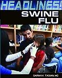 Swine Flu, Sarah K. Tasian, 1448812925