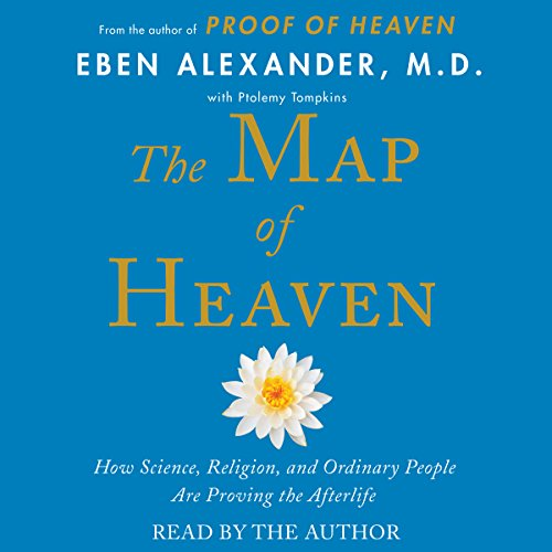 The Map of Heaven: How Science, Religion, and Ordinary People Are Proving the Afterlife Audiobook [Free Download by Trial] thumbnail