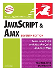 JavaScript and Ajax for the Web: Visual QuickStart Guide (7th Edition)