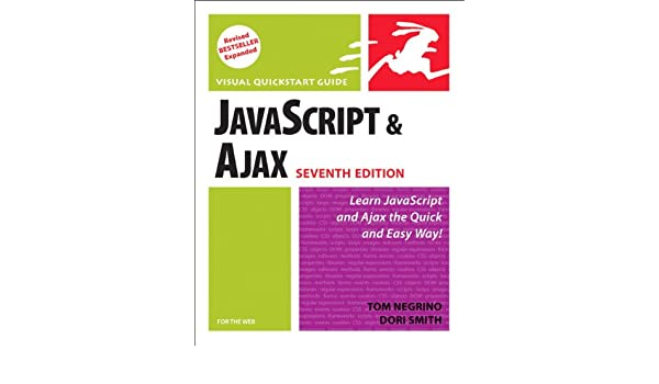 JavaScript and Ajax for the Web: Visual QuickStart Guide ...