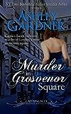 Murder in Grosvenor Square (Captain Lacey Regency Mysteries) (Volume 9) by  Ashley Gardner in stock, buy online here
