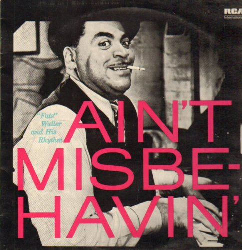 Fats Waller - Fats Waller And His Rhythm Ain