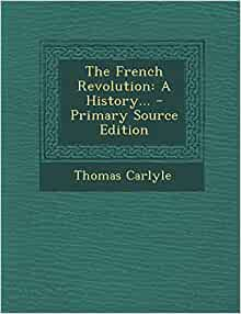 the french revolution a history by thomas carlyle pdf