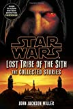 img - for Star Wars: Lost Tribe of the Sith - The Collected Stories (Star Wars: Lost Tribe of the Sith - Legends) book / textbook / text book