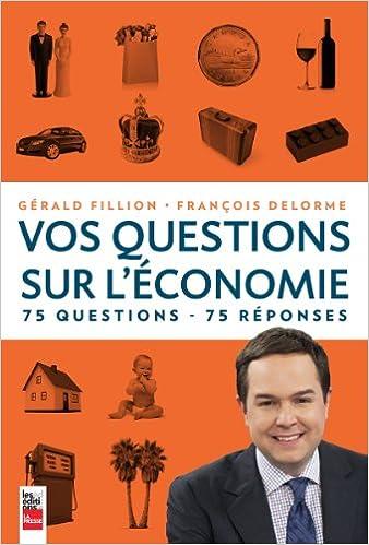 Vos questions sur l'économie - Gérald Fillion & François Delorme sur Bookys