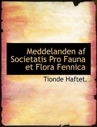 Meddelanden af Societatis Pro Fauna et Flora Fennica (Finnish Edition) PDF