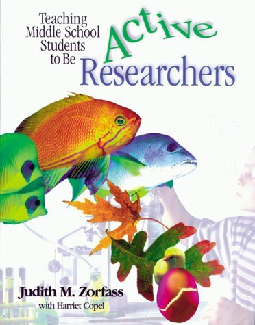 teaching-middle-school-students-to-be-active-researchers-by-zorfass-judith-m-copel-harriet-1998-12-2