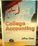 College Accounting : A Practical Approach, Chapters 1-26, Slater, Jeffrey, 0131439618