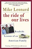 The Ride of Our Lives, Mike Leonard, 0345481488