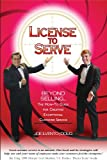 License to Serve 9780965436236