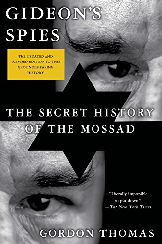 Gideon's Spies: The Secret History of the Mossad Paperback – March 17, 2015