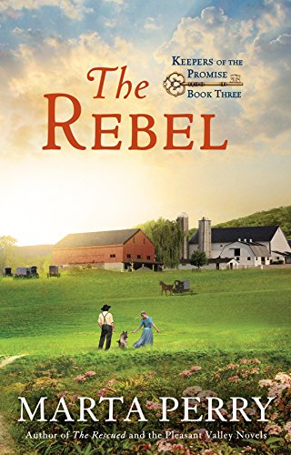 The Rebel (Keepers of the Promise) by WaterBrook Press