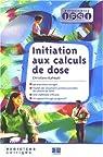 Initiation aux calculs de dose : Exercices corrigés par Kahwati