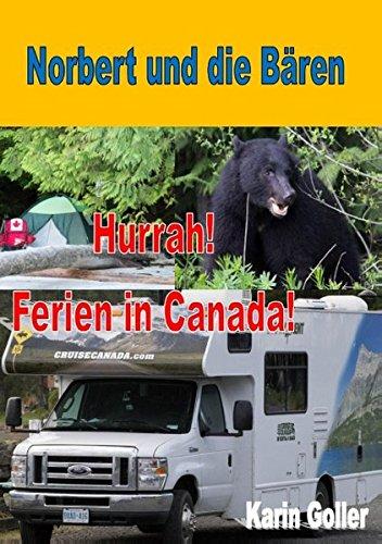 Norbert und die Bären: Hurrah! Ferien in Canada