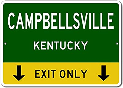 CAMPBELLSVILLE, KENTUCKY This Exit Only - Custom Aluminum US City State Sign