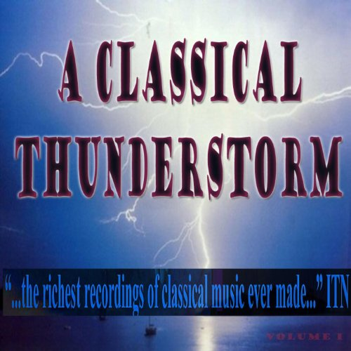 A Classical Thunderstorm Volume 1