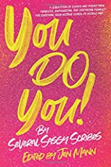 You Do You (I Just Want to Pee Alone Series)