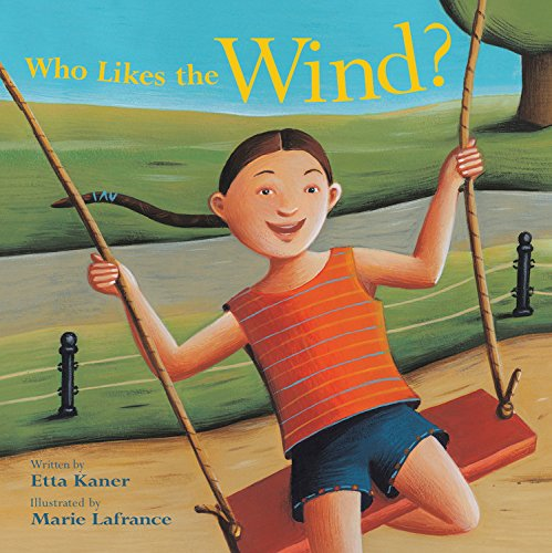 Read Online Who Likes the Wind? (Exploring the Elements) pdf epub