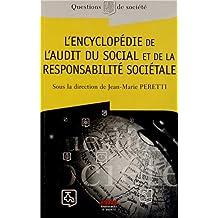 ENCYCLOPÉDIE DE L'AUDIT DU SOCIAL ET DE LA RESPONSASABILITÉ SOCIÉTALE (L')