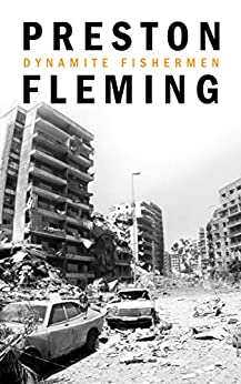 Dynamite Fishermen by [Fleming, Preston]