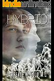 Hybrid (Brier Hospital Series Book 7)