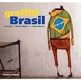 Graffiti Brasil (Street Graphics / Street Art)