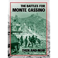 Battles For Monte Cassino Then & Now