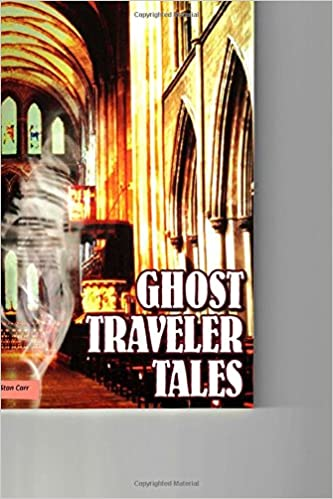 Ghost Traveler Tales